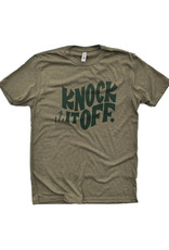 Knock It Off T-Shirt - 2nd Edition!