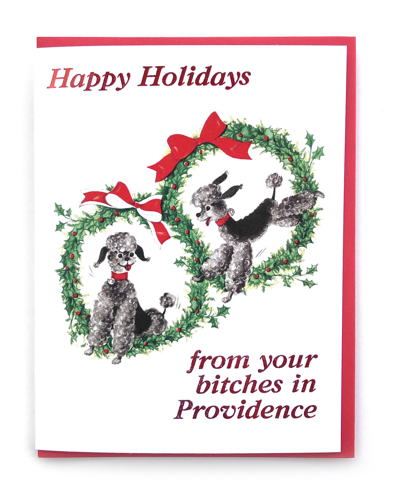 Happy Holidays From Your Bitches In Providence Greeting Card