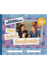 Parks & Rec - You Perfect Sunflower