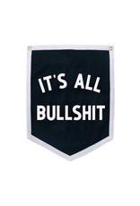 It's All Bullshit Camp Flag