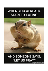 """Already Started Eating... """"Let Us Pray"""" Magnet"""