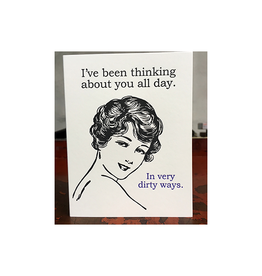 I've Been Thinking About You All Day Greeting Card