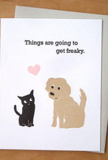 Going to get Freaky Greeting Card