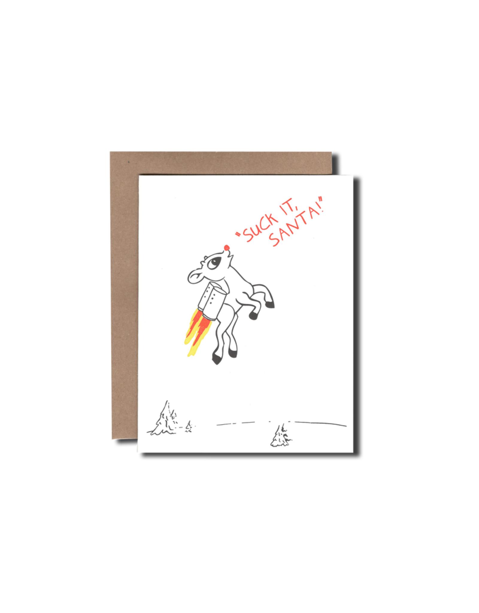 Suck it, Santa! Greeting Card