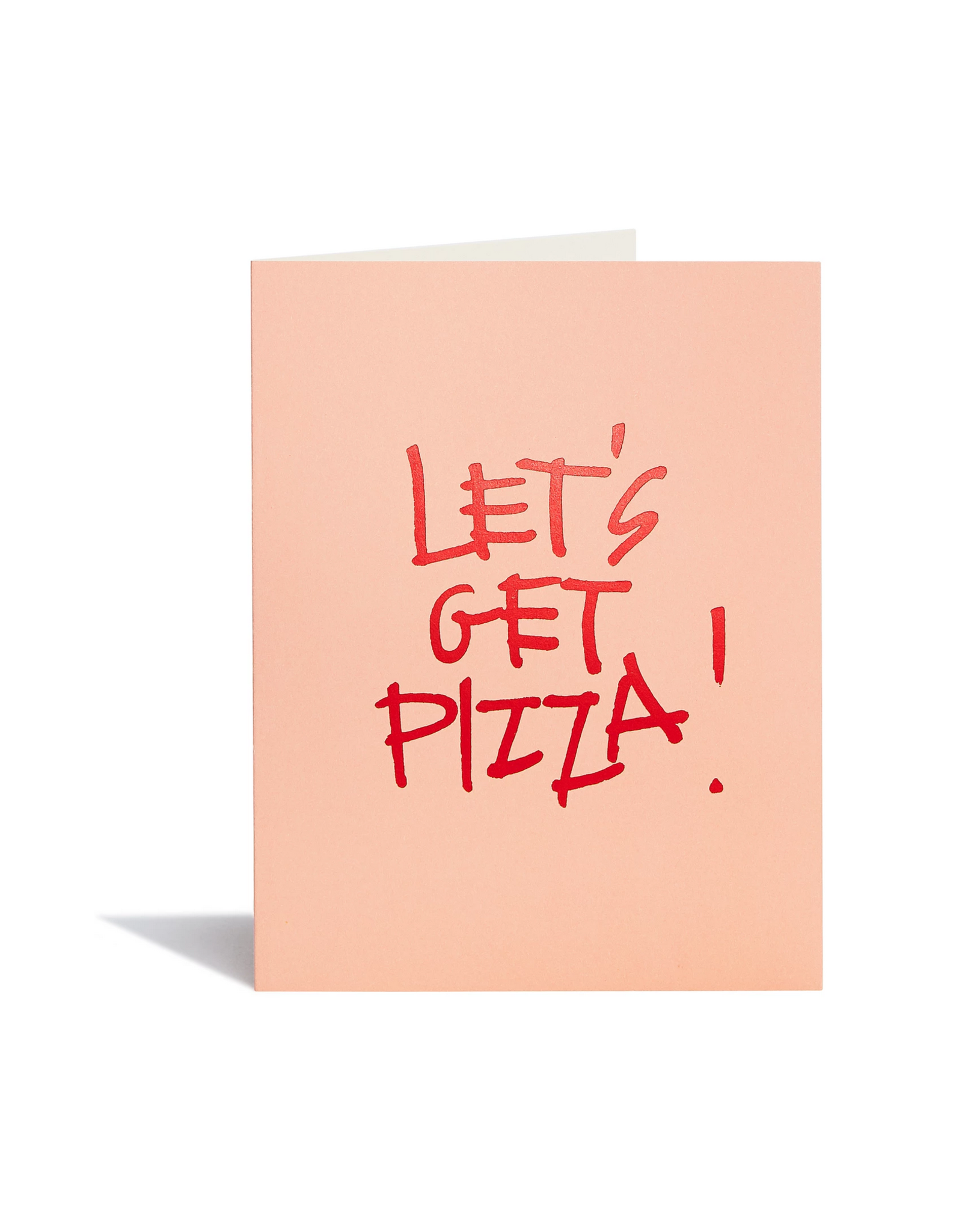 Let's Get Pizza! Greeting Card
