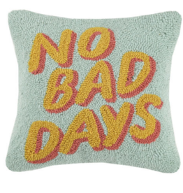 No Bad Days Handcrafted Hook Pillow