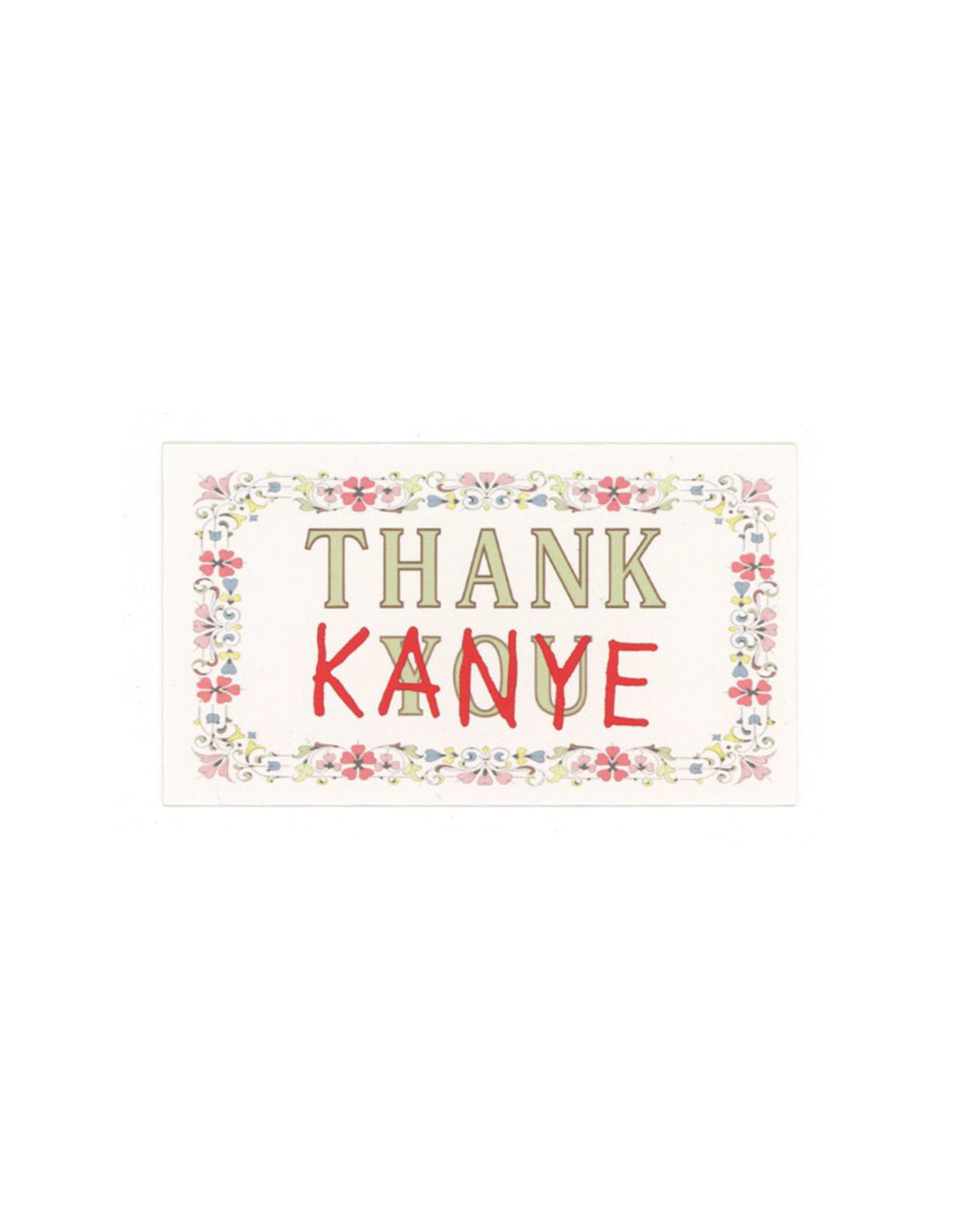 Thank Kanye Mini Card
