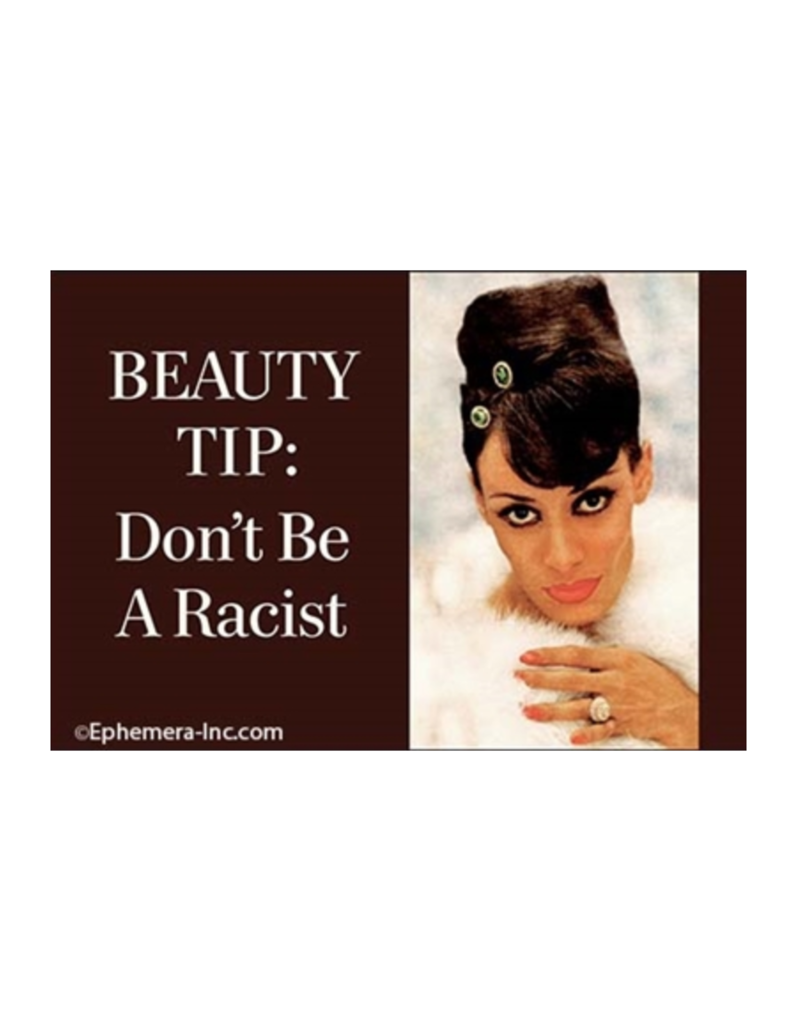 Beauty Tip: Don't Be A Racist Magnet