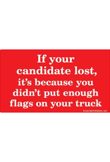 If Your Candidate Lost Bumper Sticker