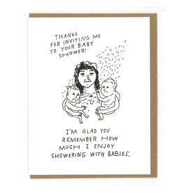 Thanks for Inviting Me... Showering With Babies Greeting Card