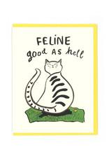 Feline Good as Hell Greeting Card