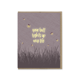 Your Butt Lights Up My Life Fireflies Greeting Card