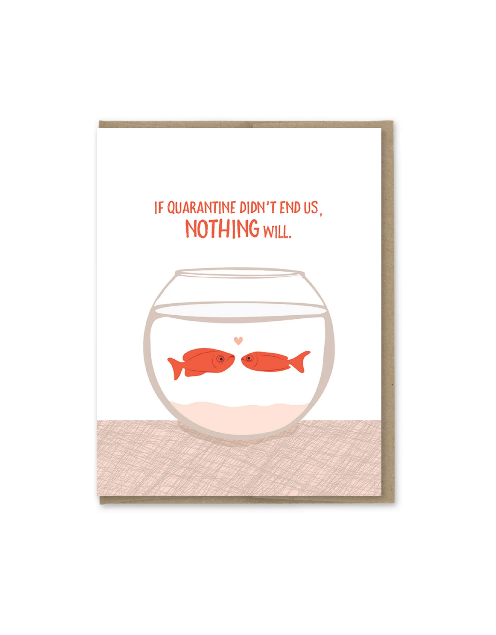 Quarantine Fish Bowl Greeting Card