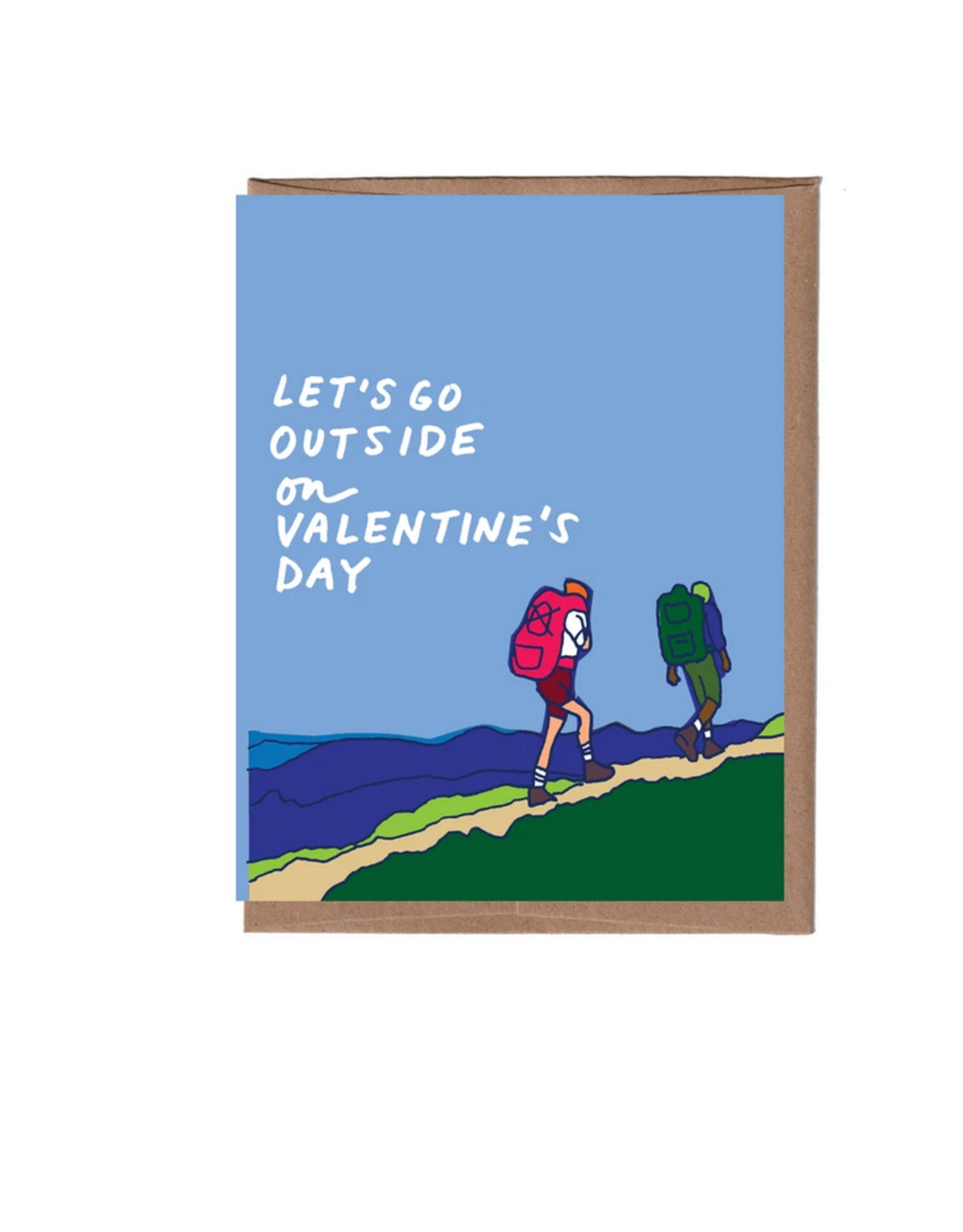 Let's Go Outside On Valentine's Day Greeting Card