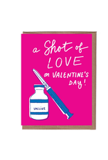 A Shot Of Love Valentine's Day Greeting Card