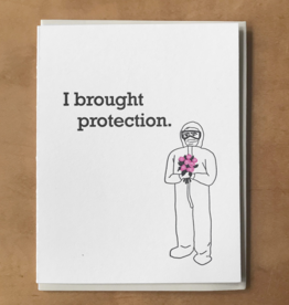 I Brought Protection PPE Greeting Card