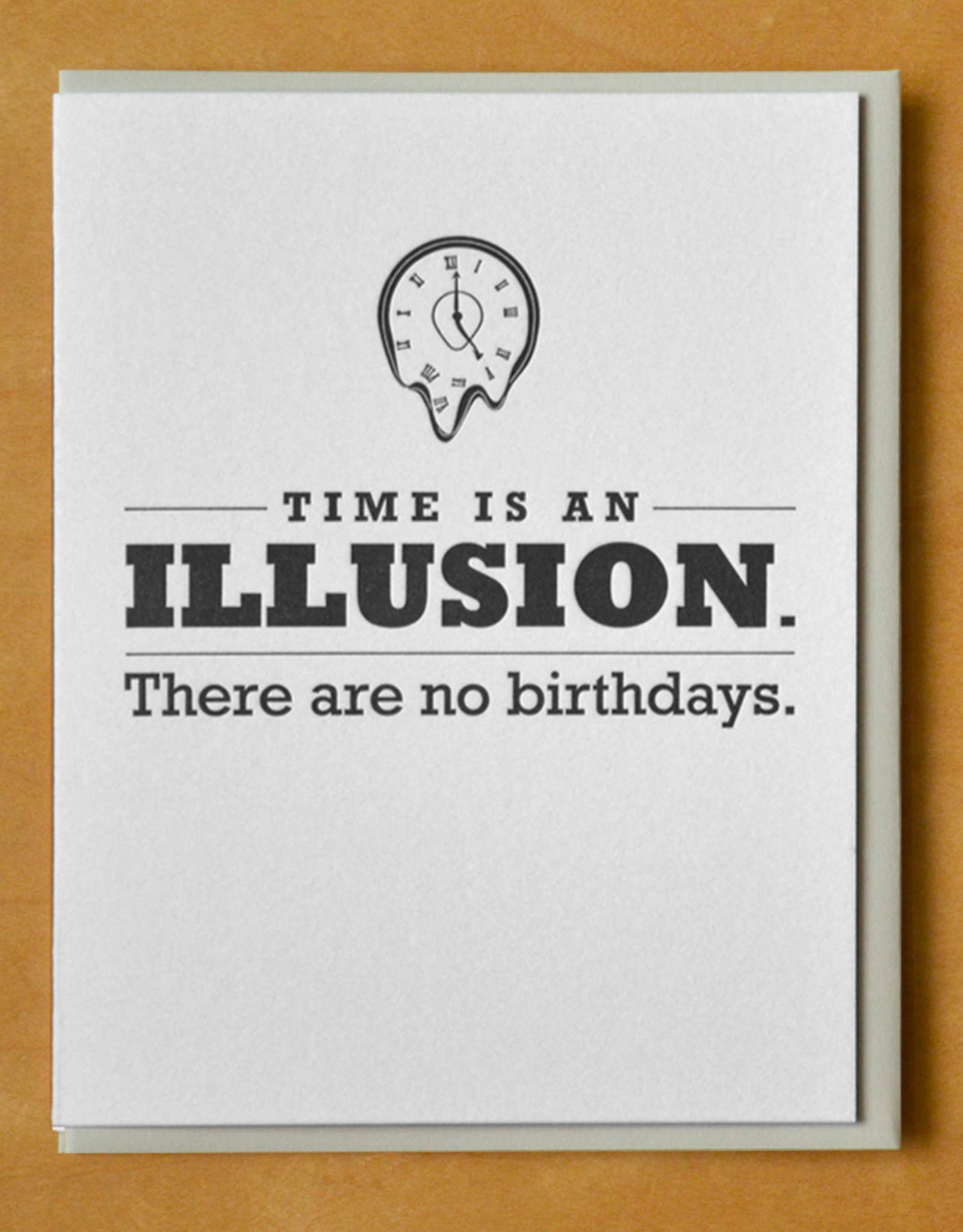Time Is An Illusion Greeting Card