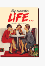 Remember Life Before It Went To Shit Greeting Card