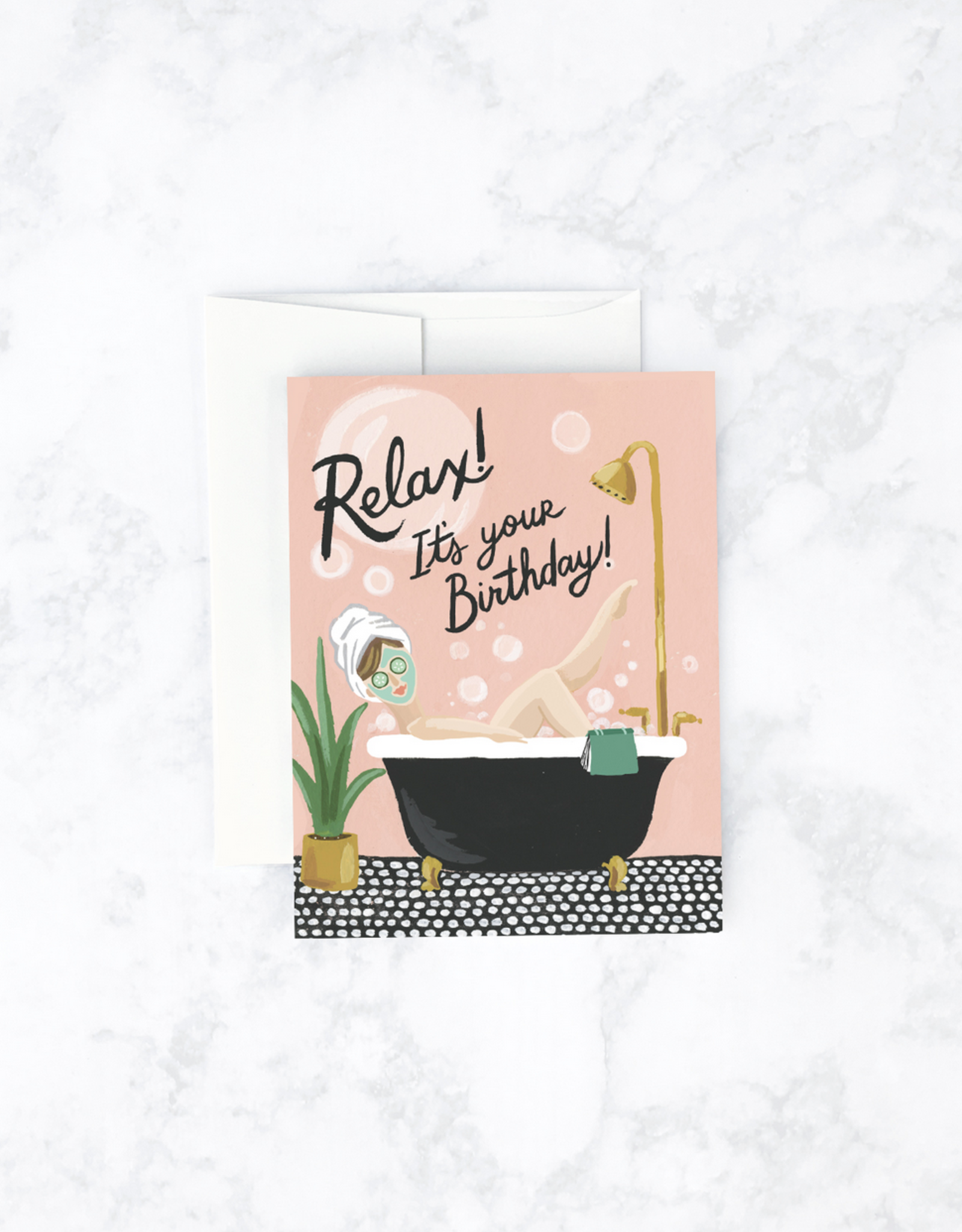Relax! It's Your Birthday Bubble Bath Greeting Card
