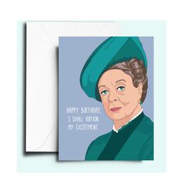 Downton Abbey Lady Violet Birthday Greeting Card