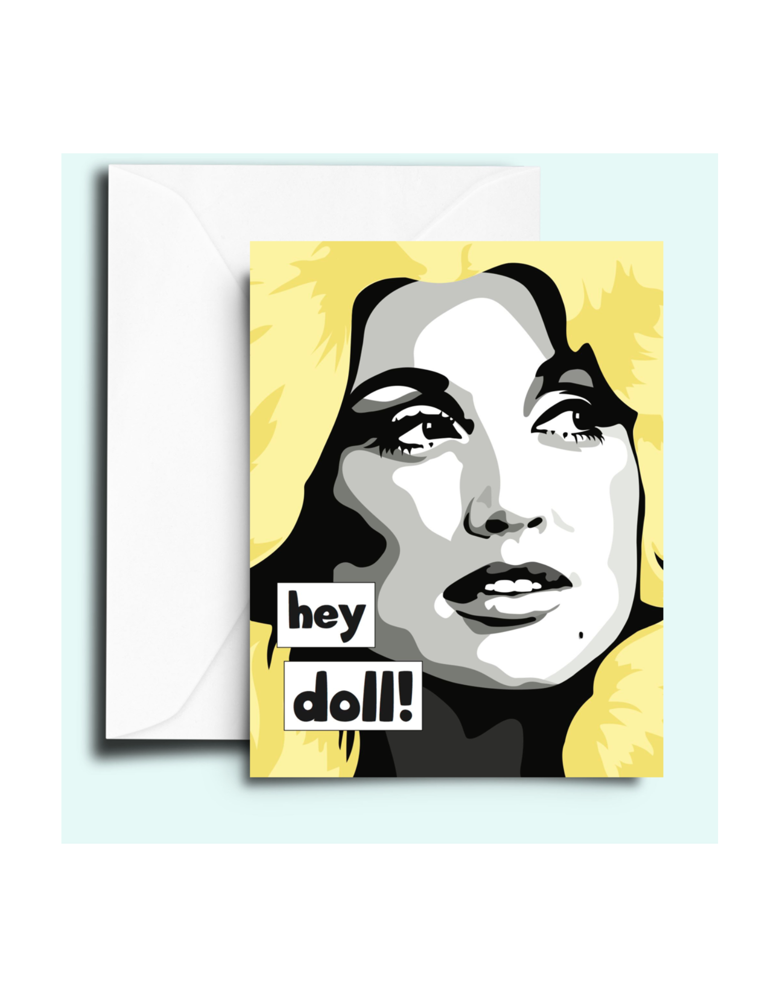 Dolly Parton Hey Doll! Greeting Card