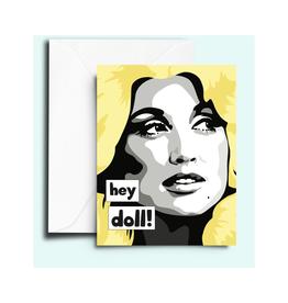 Dolly Parton Hey Doll! Greeting Card