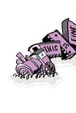 This Is Fine Train Wreck Sticker