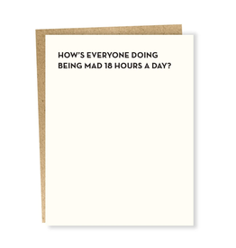 Mad 18 Hours a Day Greeting Card