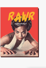 Rawr Motherfucker! Greeting Card