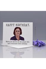 Happy Birthday (Debbie Downer) Greeting Card