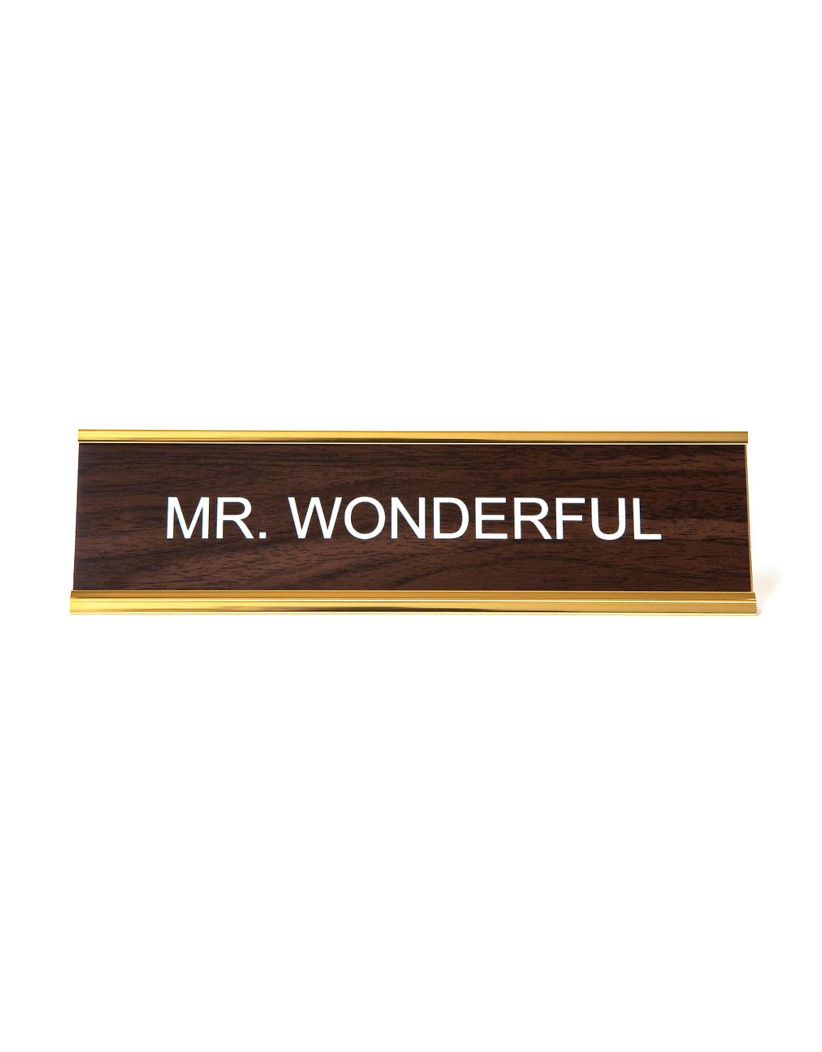 Mr. Wonderful Office Sign
