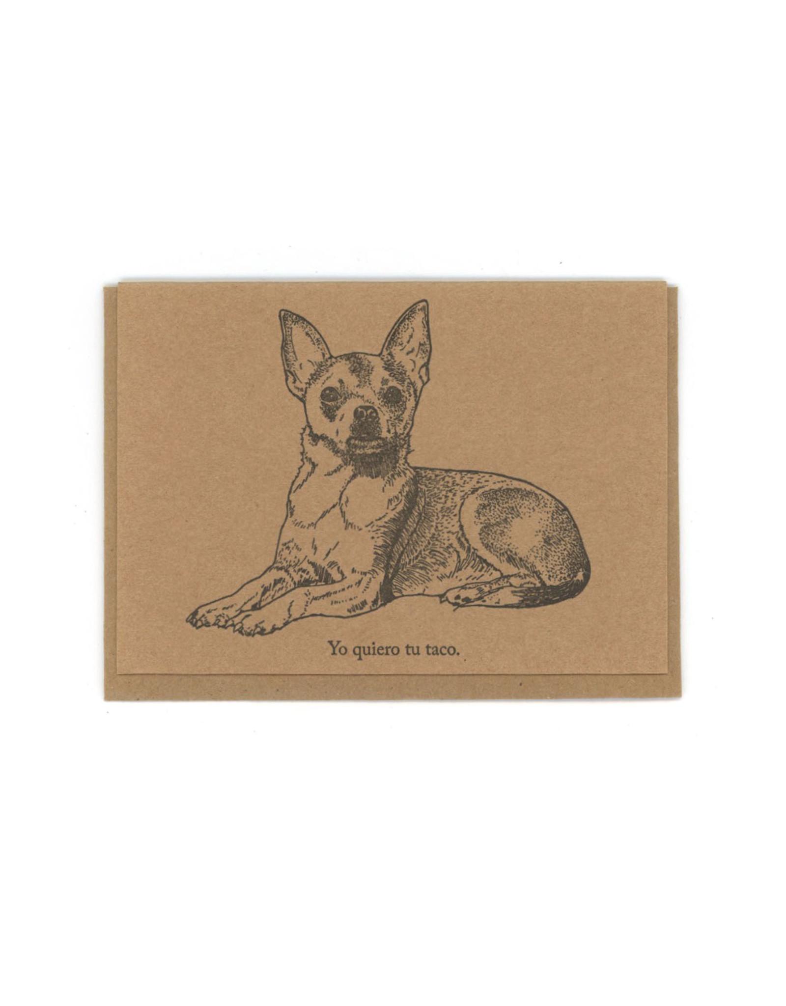 Yo Quiero Tu Taco Chihuahua Greeting Card