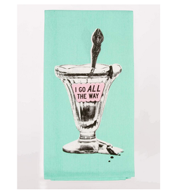 I Go All The Way Ice Cream Sundae Dish Towel