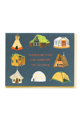 There's No Place Like Home For the Holidays Greeting Card