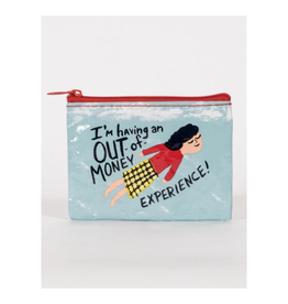 I'm Having An Out-Of-Money Experience Coin Purse