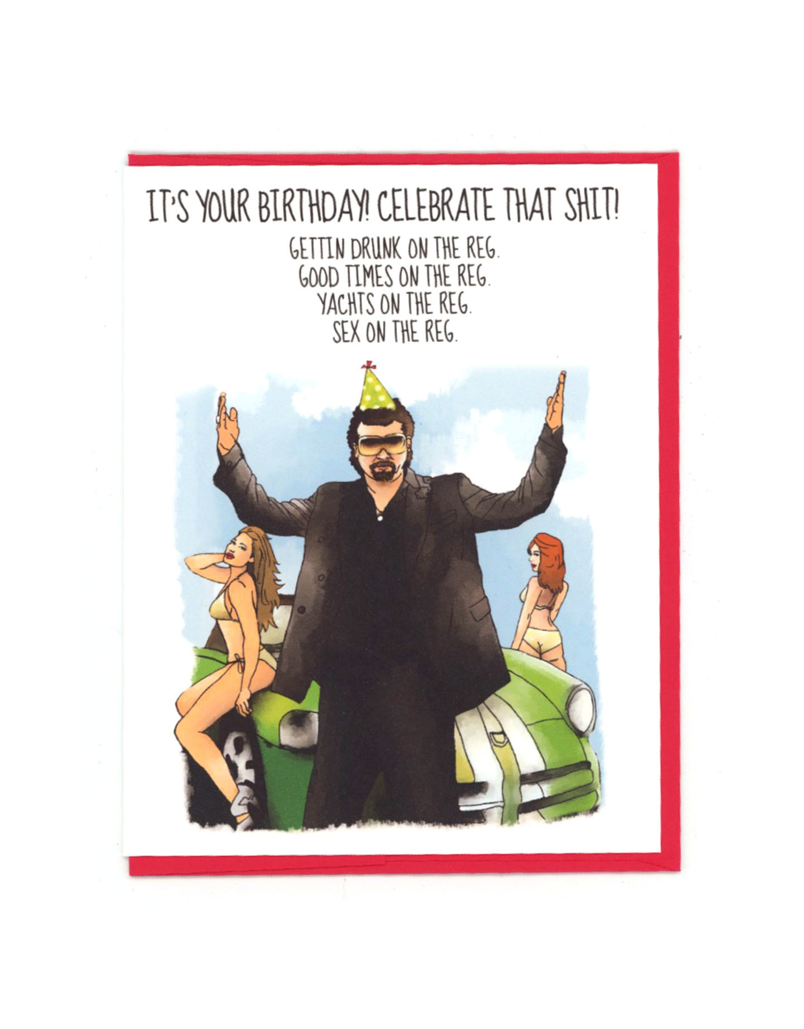 Kenny Powers (Eastbound & Down) Birthday Greeting Card