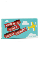 Butthead Gum