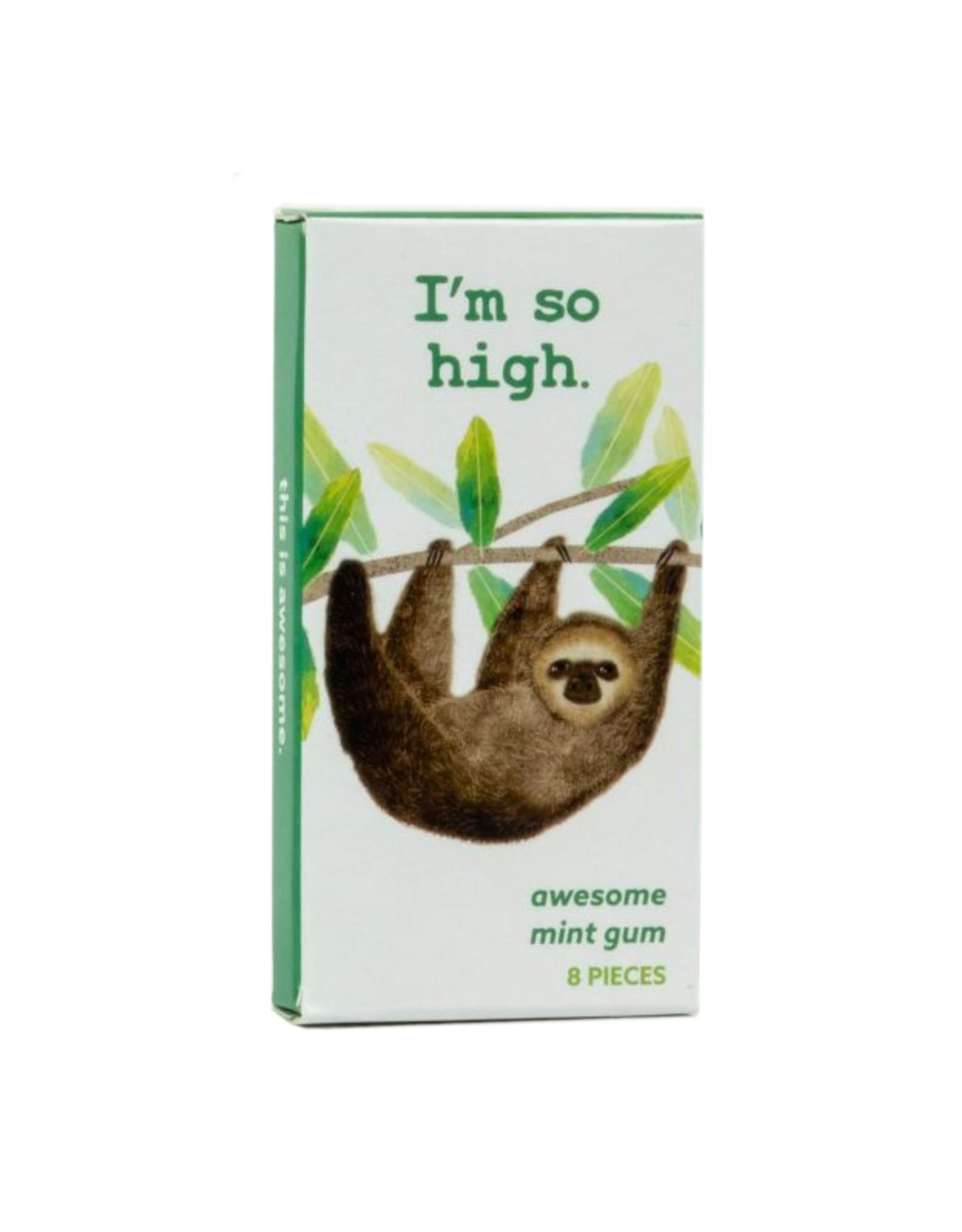 I'm So High Sloth Gum