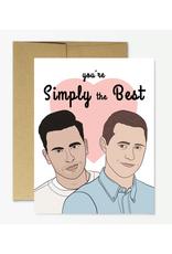 Simply the Best (Schitt's Creek) Greeting Card