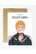 Killer Mom Cersei (Game of Thrones) Greeting Card