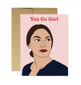 AOC You Go Girl Greeting Card