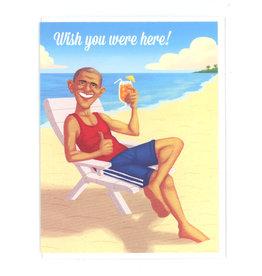 Wish You Were Here! (Obama) Greeting Card