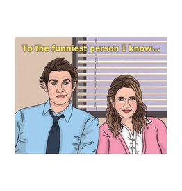 """To The Funniest Person I Know """"The Office"""" Greeting Card"""