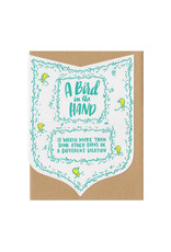 A Bird In The Hand... Greeting Card