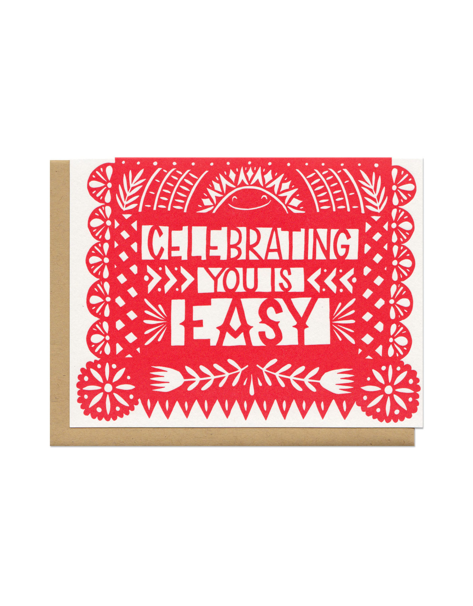 Celebrating You Is Easy Greeting Card