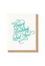 Happy Birthday Fart Face Greeting Card