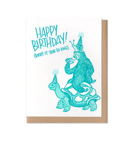 Happy Birthday! (Sorry It Took So Long) Greeting Card