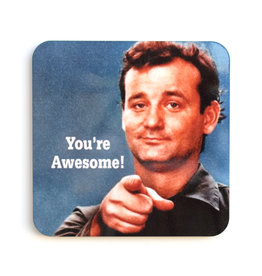 "Bill Murray ""You're Awesome"" Coaster"