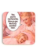 Get Mommy Beer Coaster