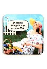 The Worst Things In Life... Coaster